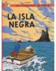 R- La isla negra (LAS AVENTURAS DE TINTIN RUSTICA)