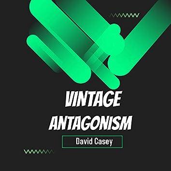 Vintage Antagonism