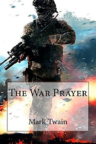 the war prayer by mark twain annoated edition by [mark twain]