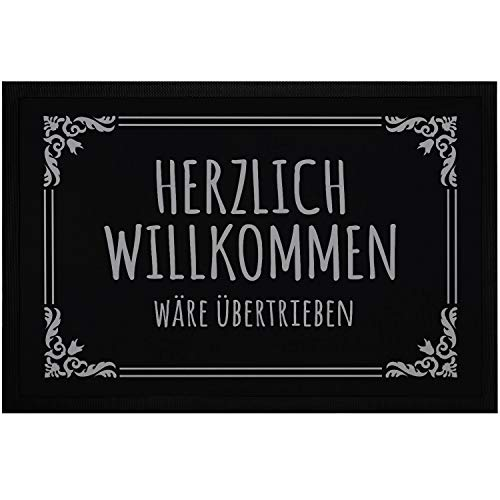 MoonWorks® Fußmatte mit Spruch Herzlich willkommen wäre übertrieben Ironie sarkastische Begrüßung rutschfest & waschbar schwarz 60x40cm