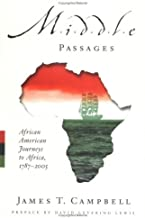 Middle Passages: African American Journeys to Africa, 1787-2005