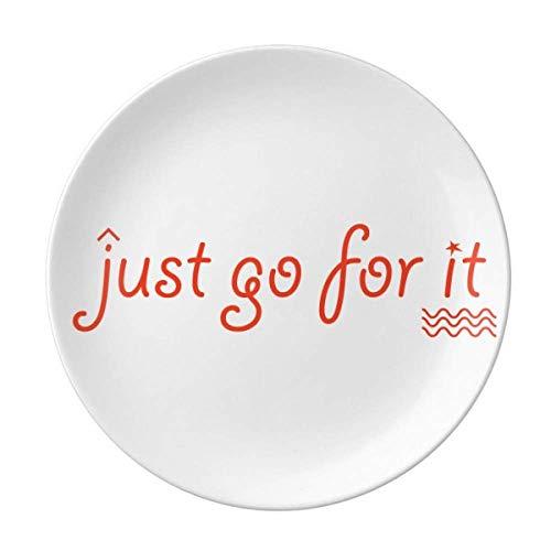 Buzzword Just Go For It Teller, dekoratives Porzellan, Salver Geschirr, Abendessen