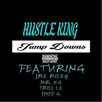 Jump Downs (feat. Mr. Kg, Trill.I.E, Spiff-G & Jre Riley)