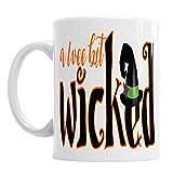 Wee Bit Wicked - Wee Bit Wicked Mug,Funny Quote Christmas Ceramic Coffee Mug Tea Cup,Cute Cartoon Coffee Mugs Gift