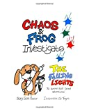 Chaos and Frog: The Falling Lights (Chaos and Frog Investigate)