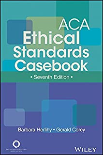 ACA Ethical Standards Casebook, Seventh Edition