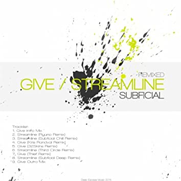 Give / Streamline Remixed