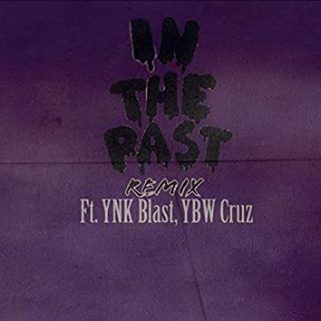 In The Past (Remix)