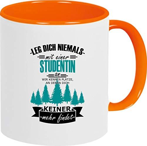 Shirtinstyle Tasse Kaffeepott Kaffeetasse Leg Dich Nicht Mit Einer Studentin An, Wir Kennen, Orange