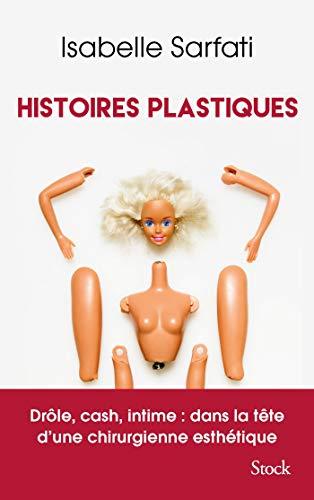Histoires Plastiques Isabelle Sarfati
