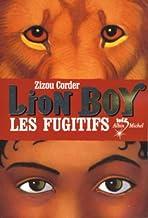 Lion Boy, tome 2: Les Fugitifs