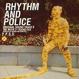 「踊る大捜査線THE MOVIE 2 レインボーブリッジを封鎖せよ!」オリジナル・サウンドトラック V RHYTHM AND POLICE/THE MOVIE 2~SOUND FILE