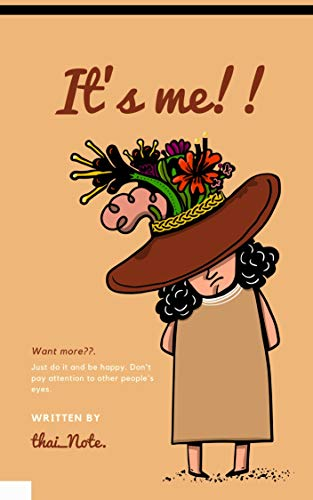 It's me!!: Lined Notebook  journal diary , calender for note appointment ,floral background (English Edition)