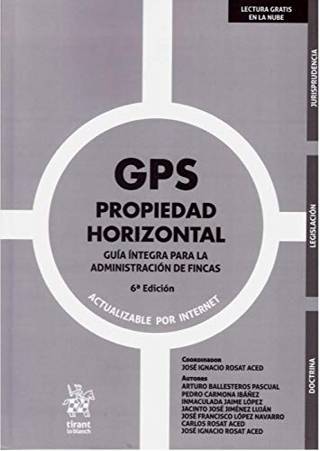 GPS Propiedad Horizontal Guía Íntegra para La Administración De Fincas 6ª Edición 2020