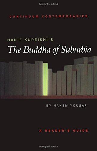 Hanif Kureishi's The Buddha of Suburbia: Continuum Contemporaries by Nahem Yousaf (2002-06-01)