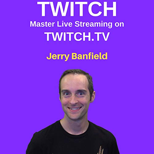 Twitch: Master Live Streaming on Twitch.tv cover art