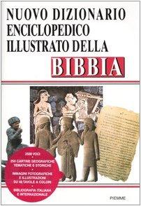 Nuovo dizionario enciclopedico illustrato della Bibbia