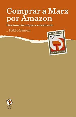 Comprar a Marx por Amazon: Diccionario utópico actualizado (Caja Baja nº 2)