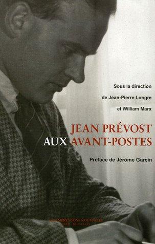 Jean Prévost aux avant-postes