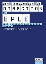 Livres Les personnels de direction en EPLE : Responsabilités, missions, éthique PDF