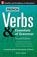 French Verbs & Essentials of Grammar (Verbs and Essentials of Grammar)