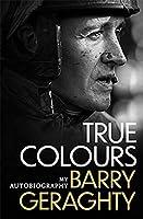 True Colours: My Autobiography