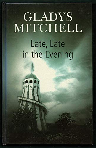 Late, Late in the Evening - Book #50 of the Mrs. Bradley