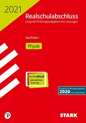 STARK Original-Prüfungen Realschulabschluss 2021 - Physik - Sachsen (STARK-Verlag - Abschlussprüfungen)