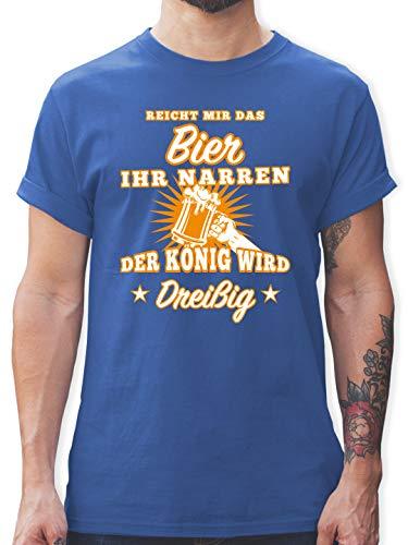Geburtstag - Reicht Mir das Bier Ihr Narren 30 - M - Royalblau - 30 zum Geburtstag Mann - L190 - Tshirt Herren und Männer T-Shirts