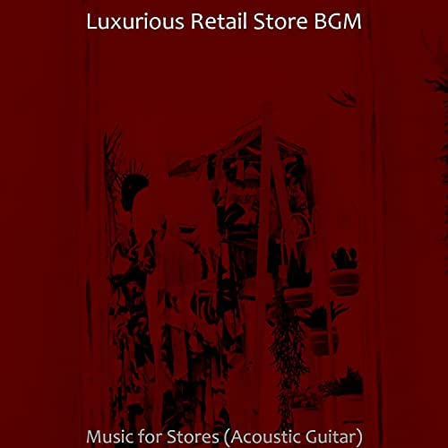 Luxurious Retail Store BGM