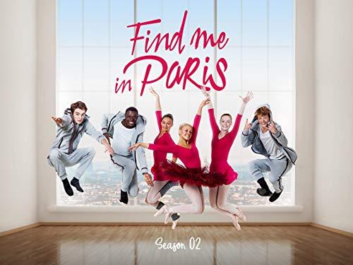 Find me in Paris, Season 2
