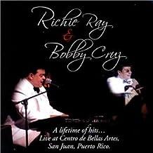 Richie Ray & Bobby Cruz A lifetime of hits...Live at Centro Bellas Artes de Puerto Rico
