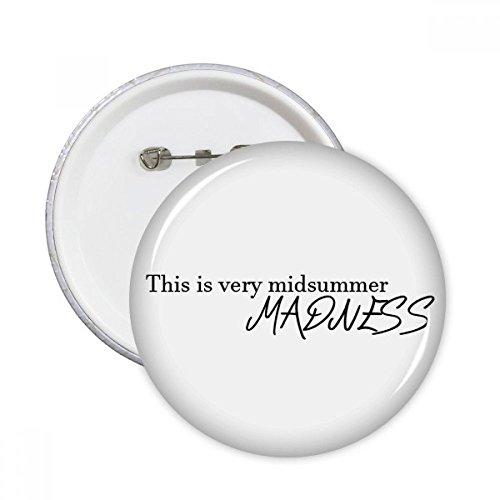 DIYthinker Shakespeare Midsummer Madness Runde Stifte Abzeichen-Knopf Kleidung Dekoration Geschenk 5pcs Mehrfarbig L