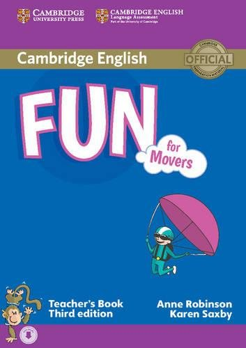 Fun For Movers. 3rd Edition. Teacher's Book with Audio [Lingua inglese]