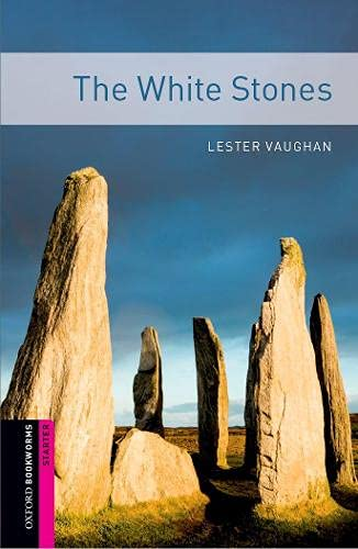 The White Stones (Oxford Bookworms Library)の詳細を見る