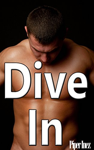Dive In (Gay, Multiple Partners, Menage) (English Edition)
