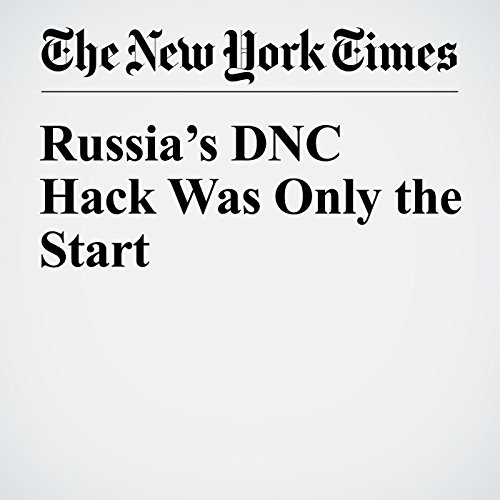 Russia's DNC Hack Was Only the Start copertina
