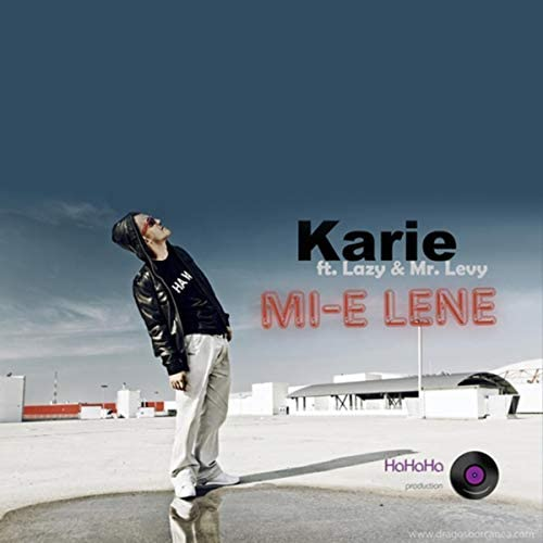 Karie feat. Lazy & Mr.Levy