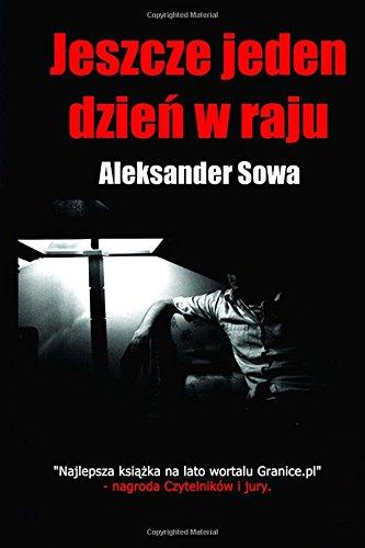Jeszcze jeden dzien w raju (Polish Edition)