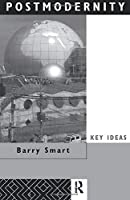 Postmodernity (Key Ideas)