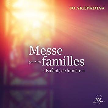 """Messe pour les familles """"Enfants de lumière"""""""