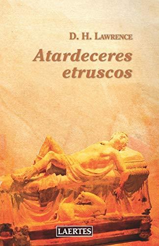 ATARDECERES ETRUSCOS (NAN-SHAN) (Spanish Edition)