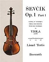Sevcik Op. 1, Part 1: for Viola, School of Technique