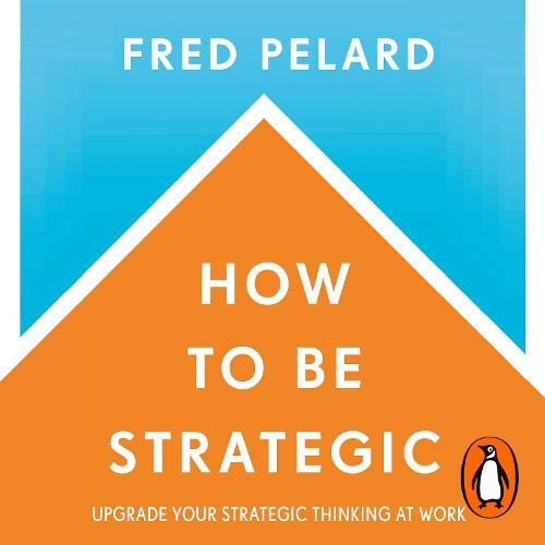 How to Be Strategic cover art