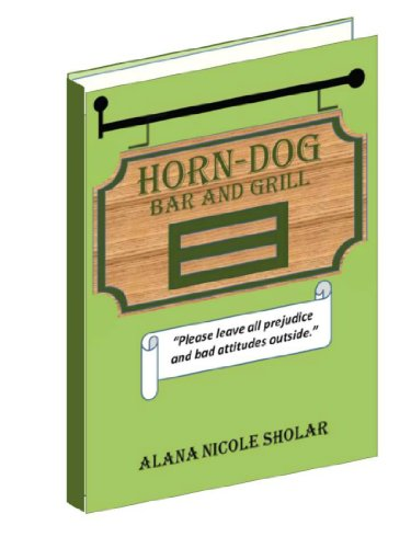 The Horn-Dog Bar and Grill (English Edition)