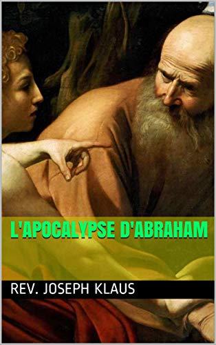 Couverture du livre L'Apocalypse d'Abraham