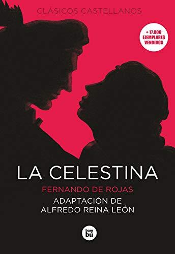 La Celestina (Clásicos castellanos)