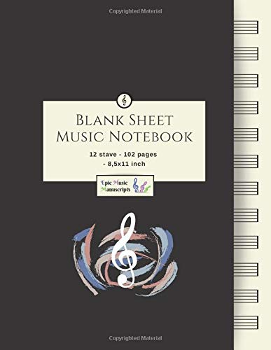 Blank Sheet Music Notebook: Music Manuscript Paper / White Marble Blank Sheet Music / Notebook for Musicians / Staff Paper / Composition Books Gifts ... * Large * 12 Stave * 102 pages *