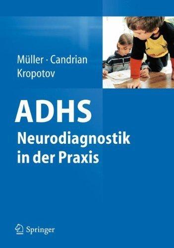 ADHS - Neurodiagnostik in der Praxis (German Edition) by Andreas M?ller (2011-07-27)