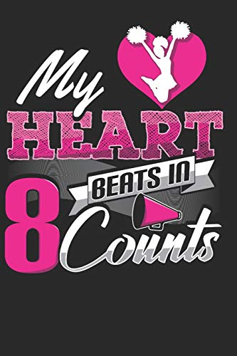 My Heart Beats in 8 Counts: Cheerleader Notebook Journal, Composition Book College Wide Ruled, Gift for Coach, Cheerleader, or any Cheerleading Fans. ... For Men Women Boys Girls Kids Toddler